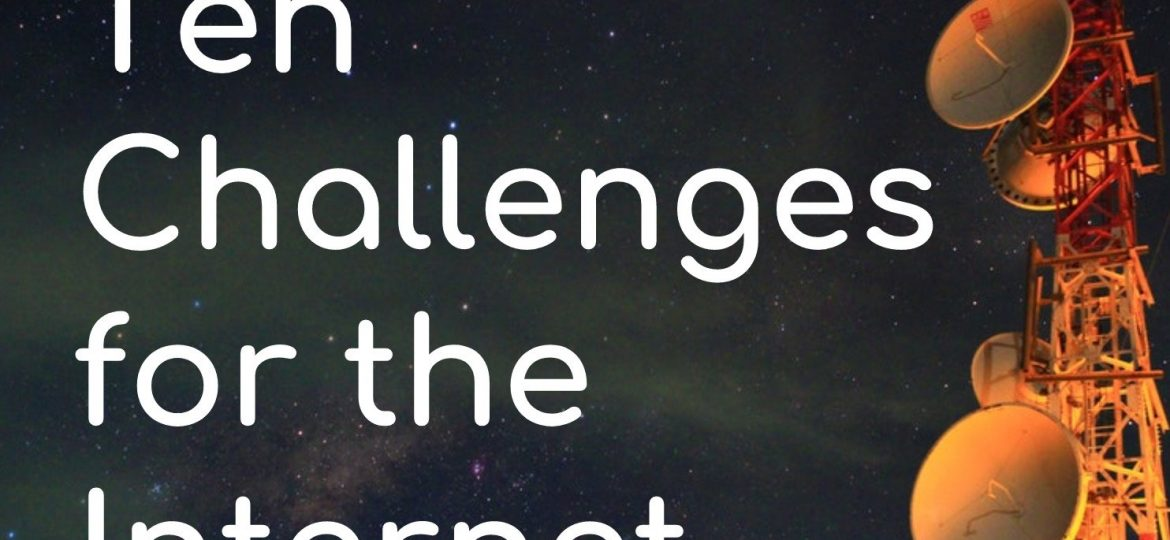 Ten Challenges for the Internet