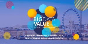 European Big Data Value Forum (EBDVF) @ SCANDIC MARINA CONGRESS CENTER | Helsinki | Finland
