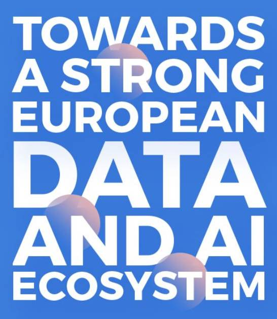Towards a strong european data and AI ecosystem