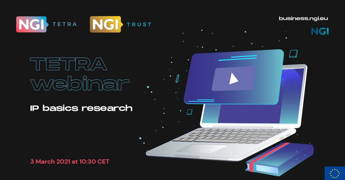 TETRA/ NGI TRUST Webinar: IP Basics Research